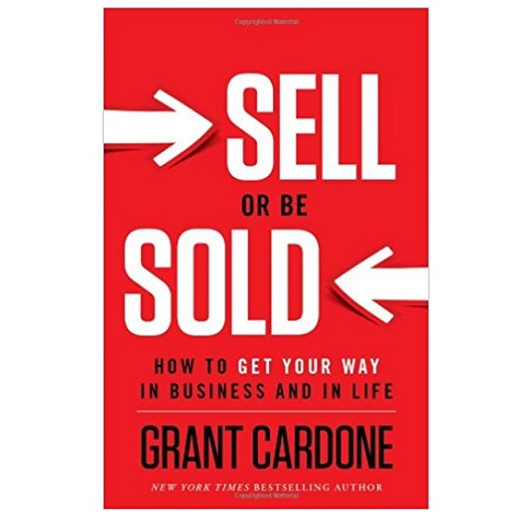 Sell or Be Sold by Grant Cardone PDF Download
