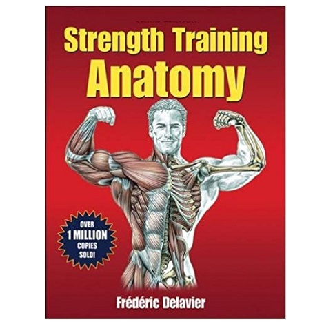 Strength Training Anatomy by Frederic Delavier PDF Download