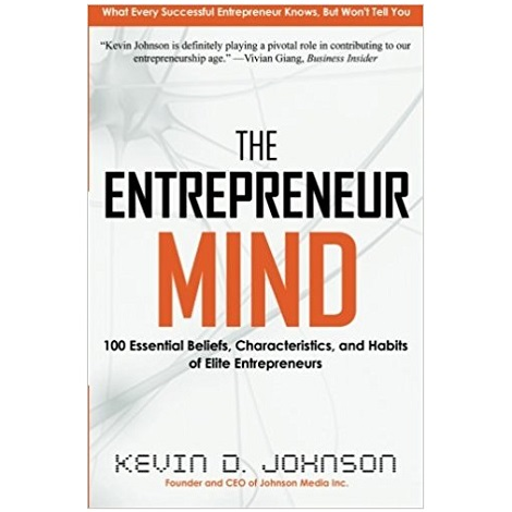 The Entrepreneur Mind by Kevin D. Johnson PDF Download