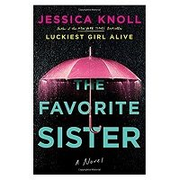 The Favorite Sister by Jessica Knoll PDF Download
