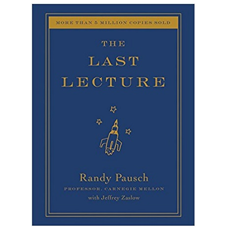 The Last Lecture by Randy Pausch PDF Download