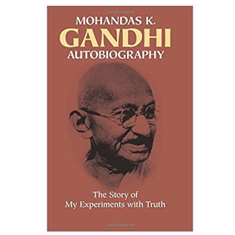 The Story of My Experiments with Truth by Mahatma Gandhi PDF Download