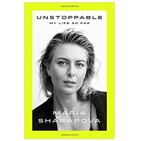Unstoppable by Maria Sharapova PDF Download