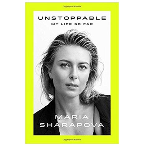 Unstoppable by Maria Sharapova PDF Download