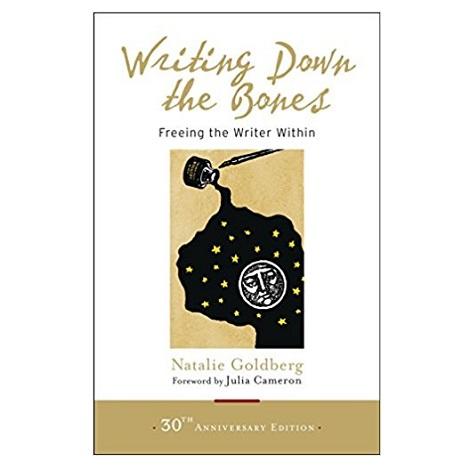 Writing Down the Bones by Natalie Goldberg PDF Download