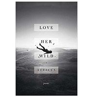 Love Her Wild Poems by Atticus PDF Download
