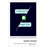 PDF A Shortcut Through Time by George Johnson Download