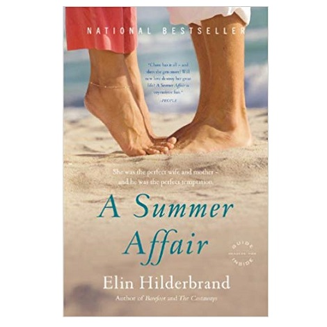PDF A Summer Affair Novel by Elin Hilderbrand Download
