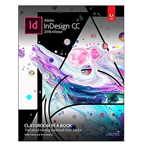 PDF Adobe InDesign CC Classroom in a Book by Kelly Kordes Anton Download