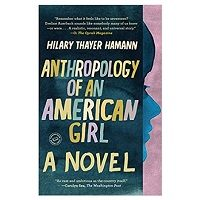PDF Anthropology of an American Girl by Hilary Thayer Hamann Download