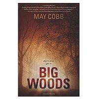 PDF Big Woods by May Cobb Download