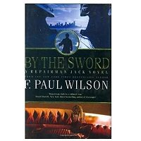 PDF By the Sword by F. Paul Wilson Download