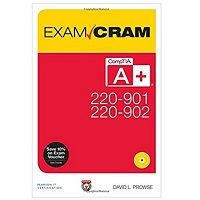 PDF CompTIA A+ 220-901 and 220-902 Exam Cram by David L. Prowse