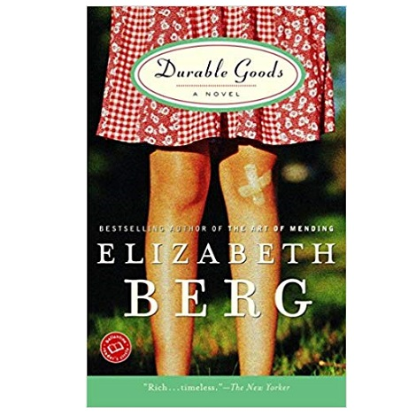 PDF Durable Goods by Elizabeth Berg Download