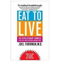 PDF Eat to Live by Joel Fuhrman Download
