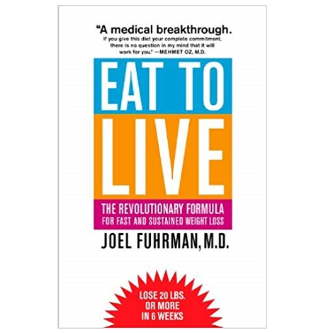 PDF Eat to Live by Joel Fuhrman Download