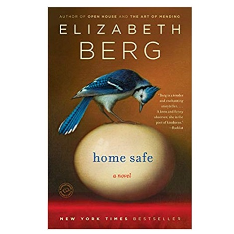 PDF Home Safe by Elizabeth Berg Download