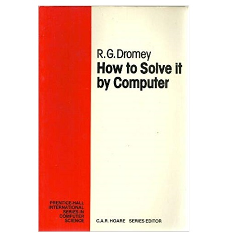 How To Solve It By Computer By R G Dromey Pdf Download Ebookscart