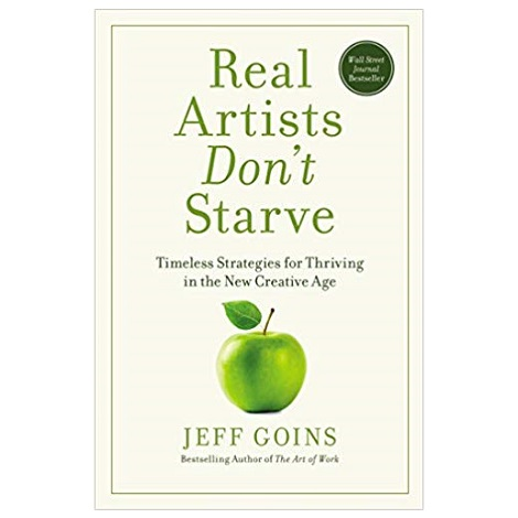 PDF Real Artists Don't Starve by Jeff Goins Download
