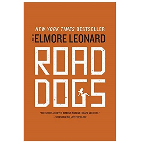 Road Dogs by Elmore Leonard PDF