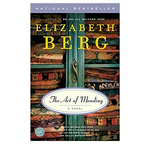 PDF The Art of Mending by Elizabeth Berg Download