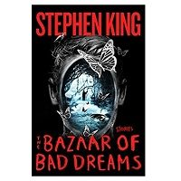 PDF The Bazaar of Bad Dreams by Stephen King