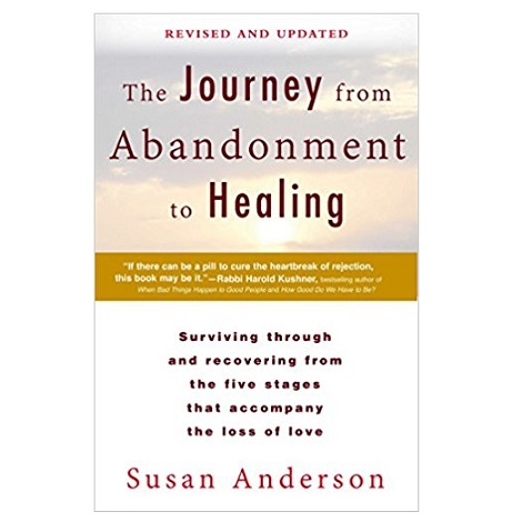 PDF The Journey from Abandonment to Healing by Susan Anderson Download