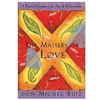 PDF The Mastery of Love by Don Miguel Ruiz Download