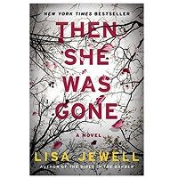 PDF Then She Was Gone by Lisa Jewell Download