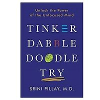 PDF Tinker Dabble Doodle Try by Srini Pillay Download