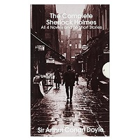 The Complete Sherlock Holmes By Sir Arthur Conan Doyle Pdf Download