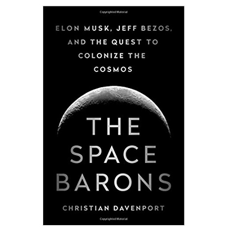 The Space Barons by Christian Davenport PDF Download