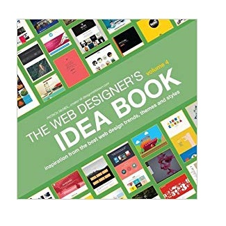 Web Designer's Idea Book by Patrick McNeil PDF