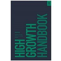 High Growth Handbook by Elad Gil PDF