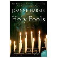 Holy Fools by Joanne Harris PDF
