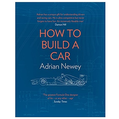 How to Build a Car by ADRIAN NEWEY PDF