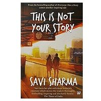 PDF This is Not Your Story by Savi Sharma