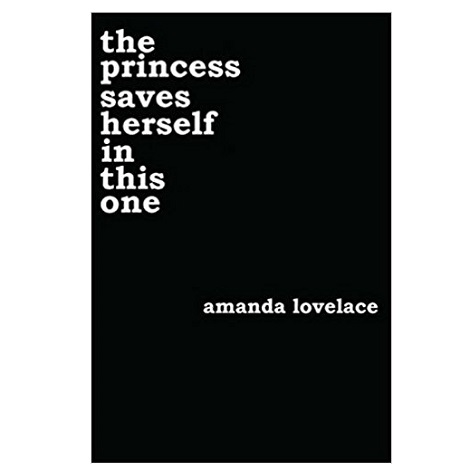 PDF the princess saves herself in this one by Amanda Lovelace