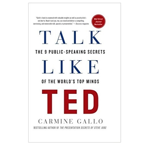 Talk Like TED by Carmine Gallo PDF