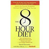 The 8-Hour Diet by David Zinczenko PDF Download