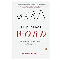 The First Word by Christine Kenneally PDF