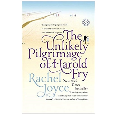 The Unlikely Pilgrimage of Harold Fry by Rachel Joyce PDF