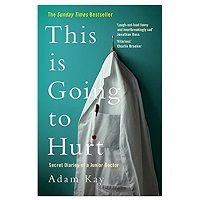 This is Going to Hurt by Adam Kay PDF Download