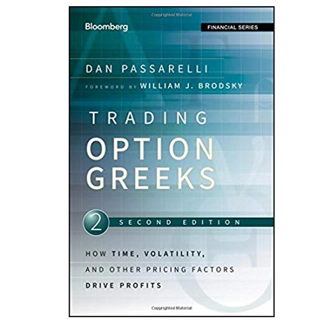 Trading Options Greeks by Dan Passarelli PDF