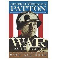 War As I Knew It by George S. Patton PDF