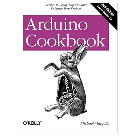 Arduino Cookbook by Michael Margolis PDF