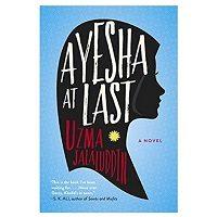 Ayesha At Last by Uzma Jalaluddin PDF