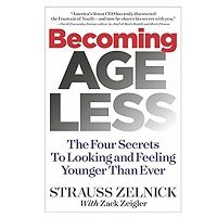 Becoming Ageless by Strauss Zelnick PDF