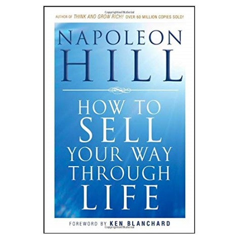 How To Sell Your Way Through Life by Napoleon Hill PDF