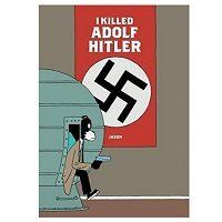 I Killed Adolf Hitler by Jason PDF
